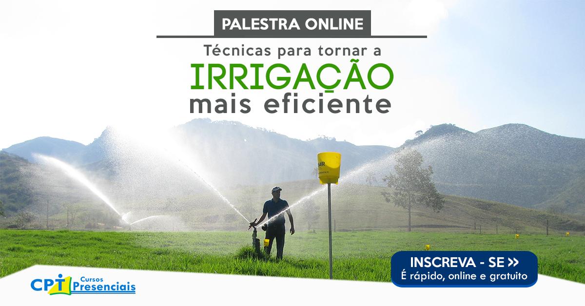 Aula on-line: Técnicas para tornar a irrigação mais eficiente